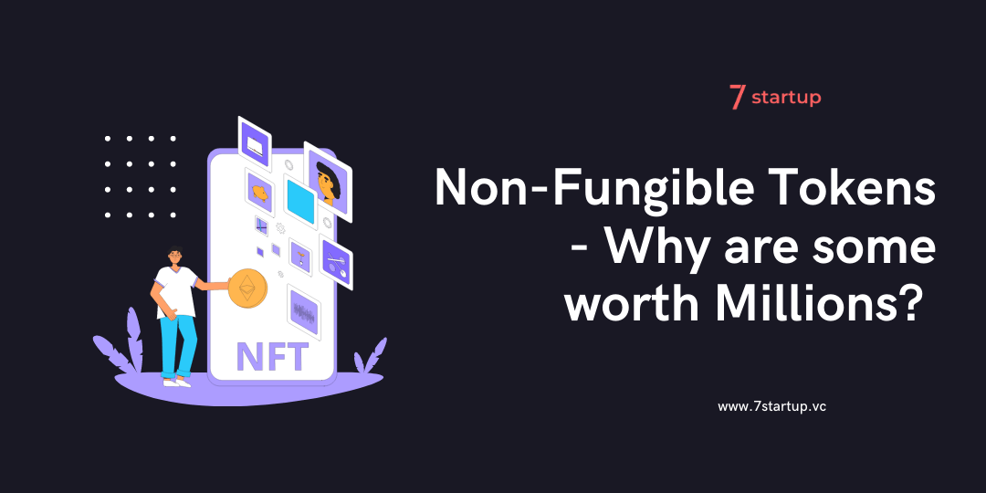 NFT Meaning and Why are some worth millions?