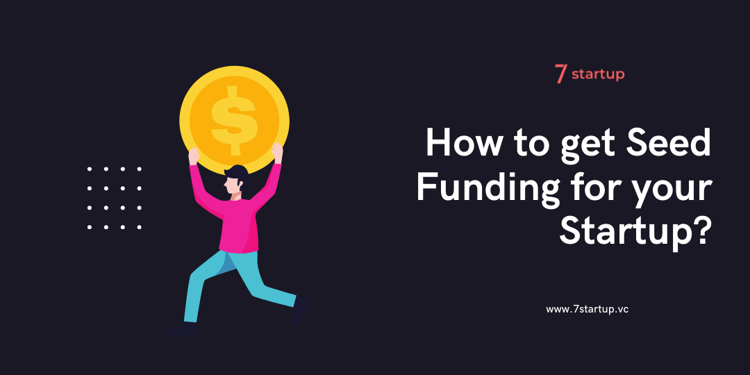 How to Get Seed Funding for a Startup