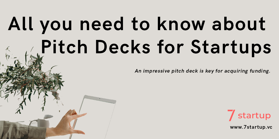 All you need to know about Pitch decks for Startups
