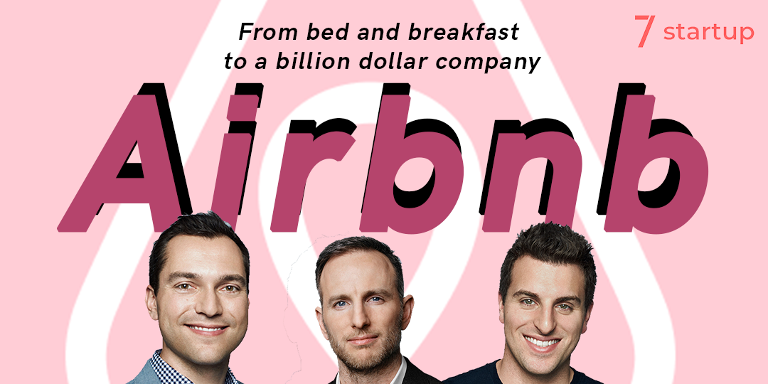Startup Success Story: Airbnb, a world built on connection and belonging