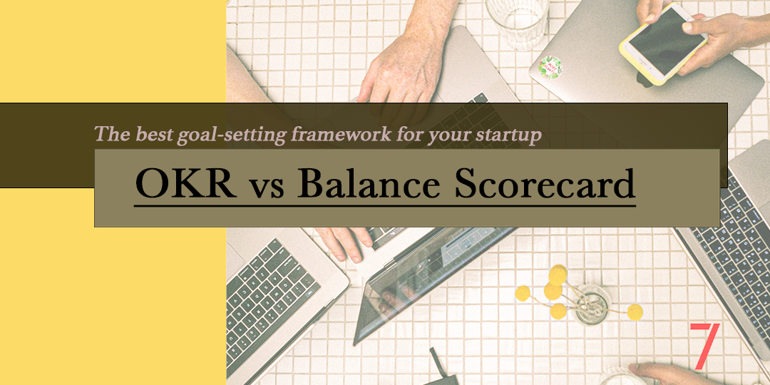 Difference between OKRs and BSCs for Startups