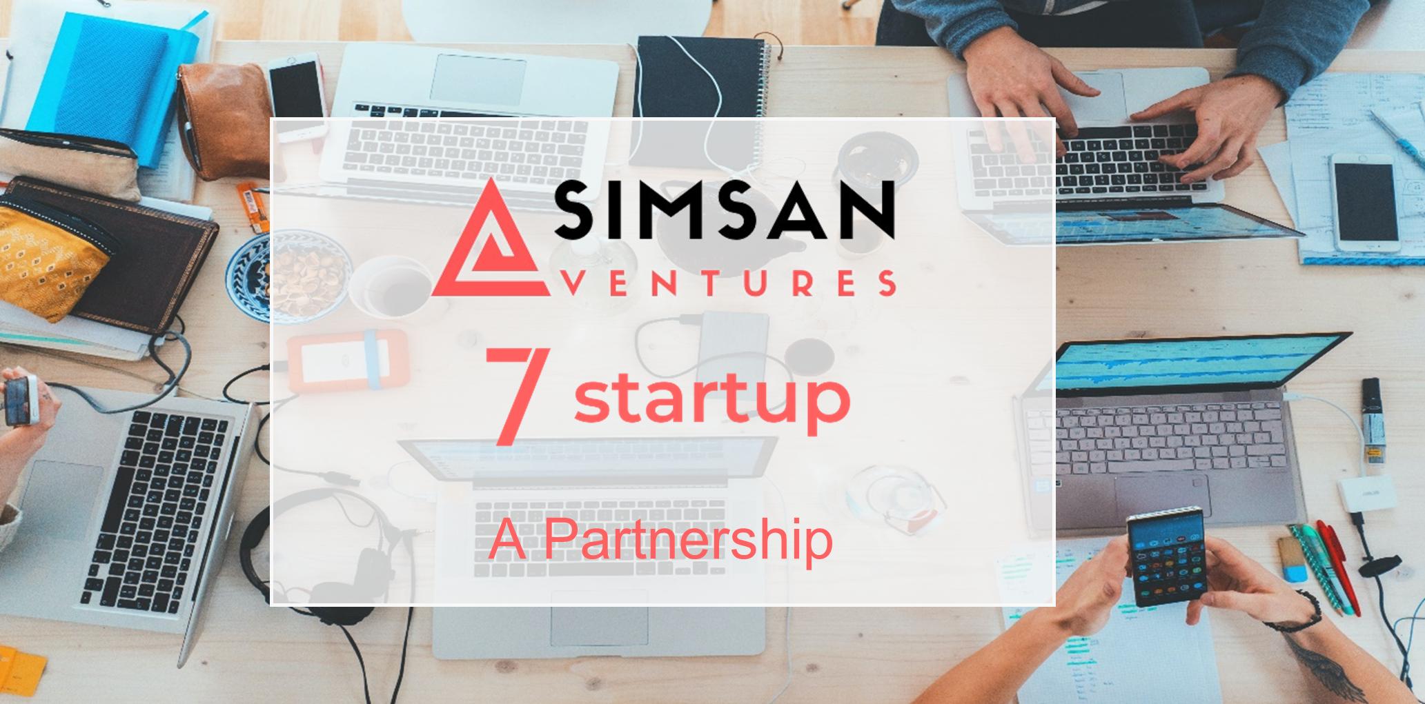 Simsan Ventures and 7startup - a partnership