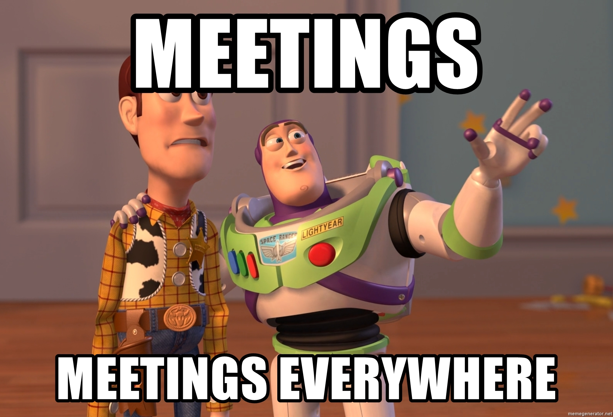 ToyStory meme: A toy showing other toy how many meetings there is