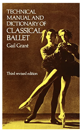 The Classical Ballet Dictionary