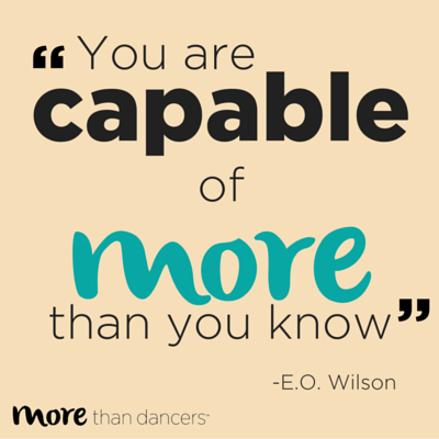 You are capable or more than you know.