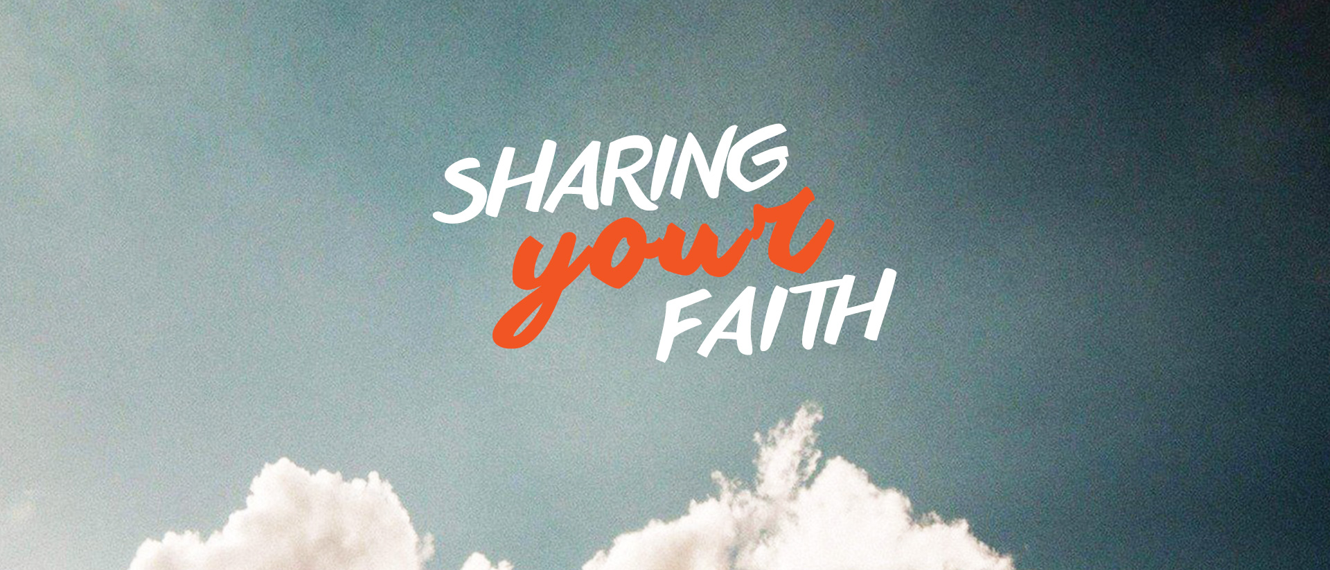 Sharing Your Faith