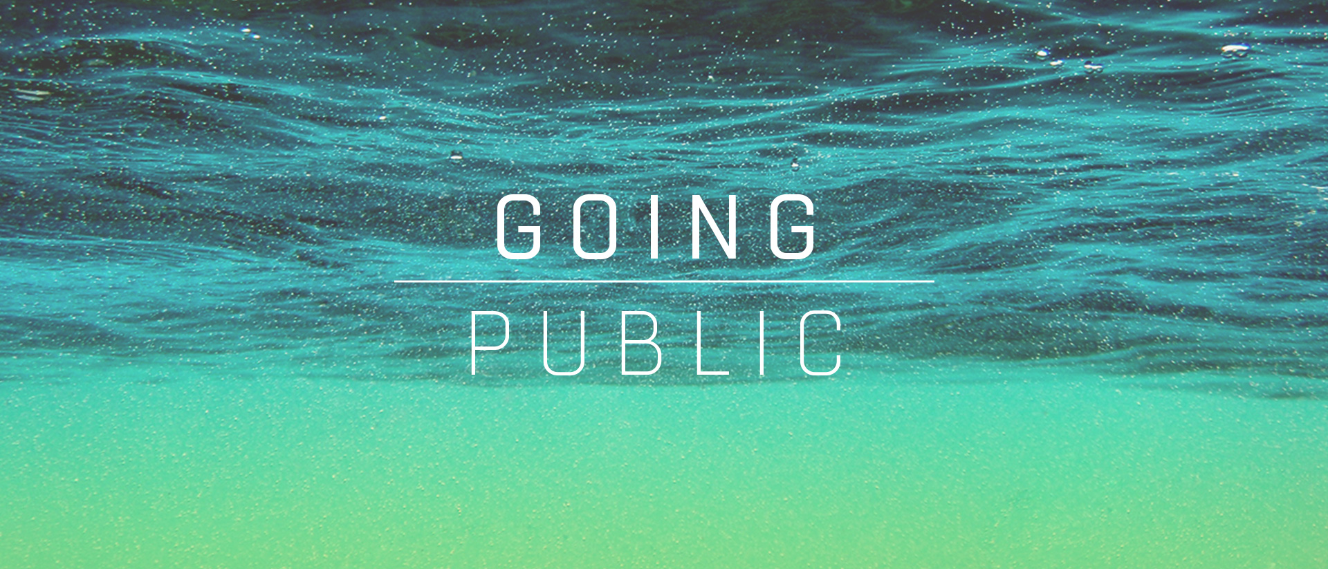 Going Public: Water Baptism