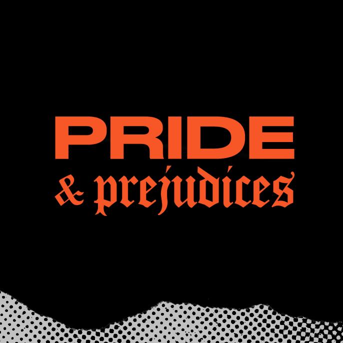 Prides & Prejudices