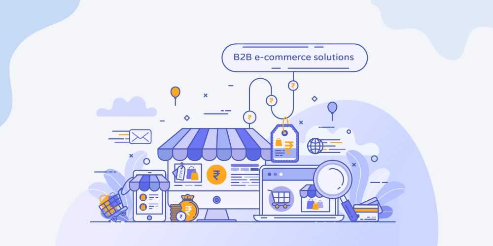 What to expect from B2B eCommerce Solutions Provider