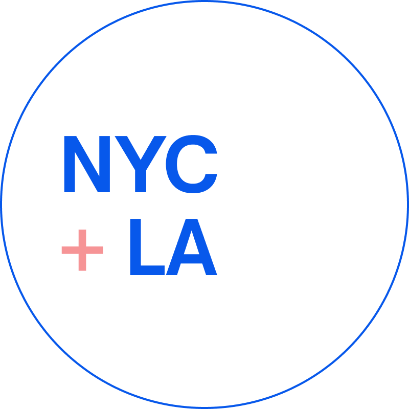 Our offices are in New York City and Los Angeles