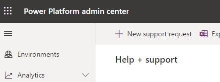 Power platform admin center - creating tickets