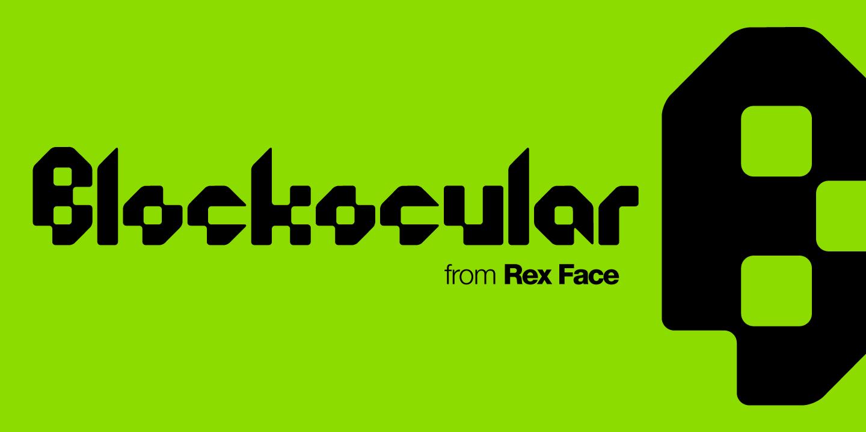 Custom Typeface Design - Rex Face - Blockocular