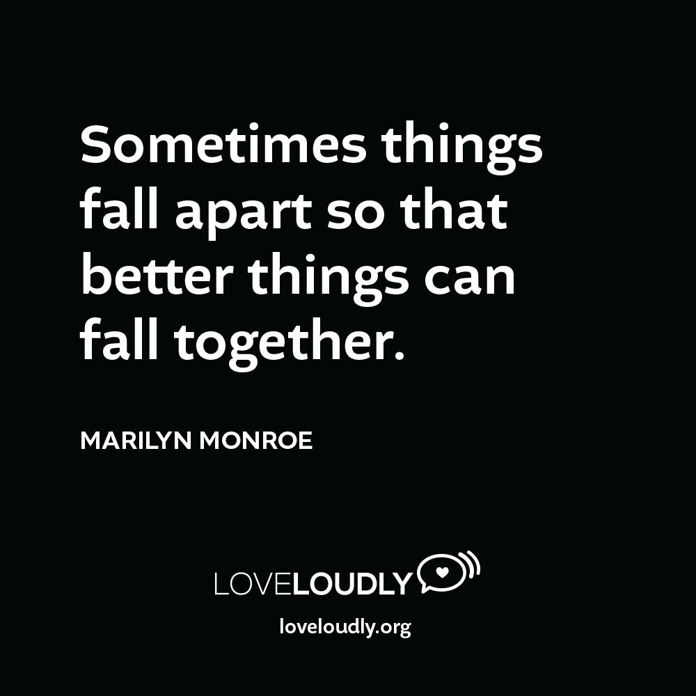 Marilyn Monroe - Sometimes things...