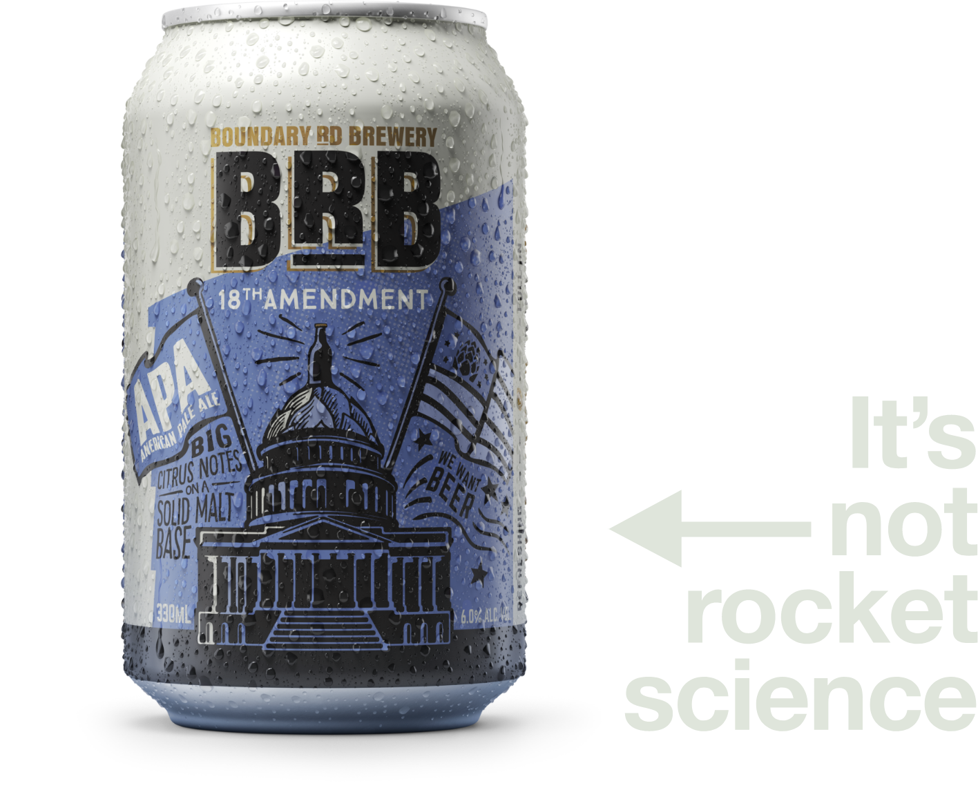 A can of the 18th Amendment beer. Text reads: it's not rocker science