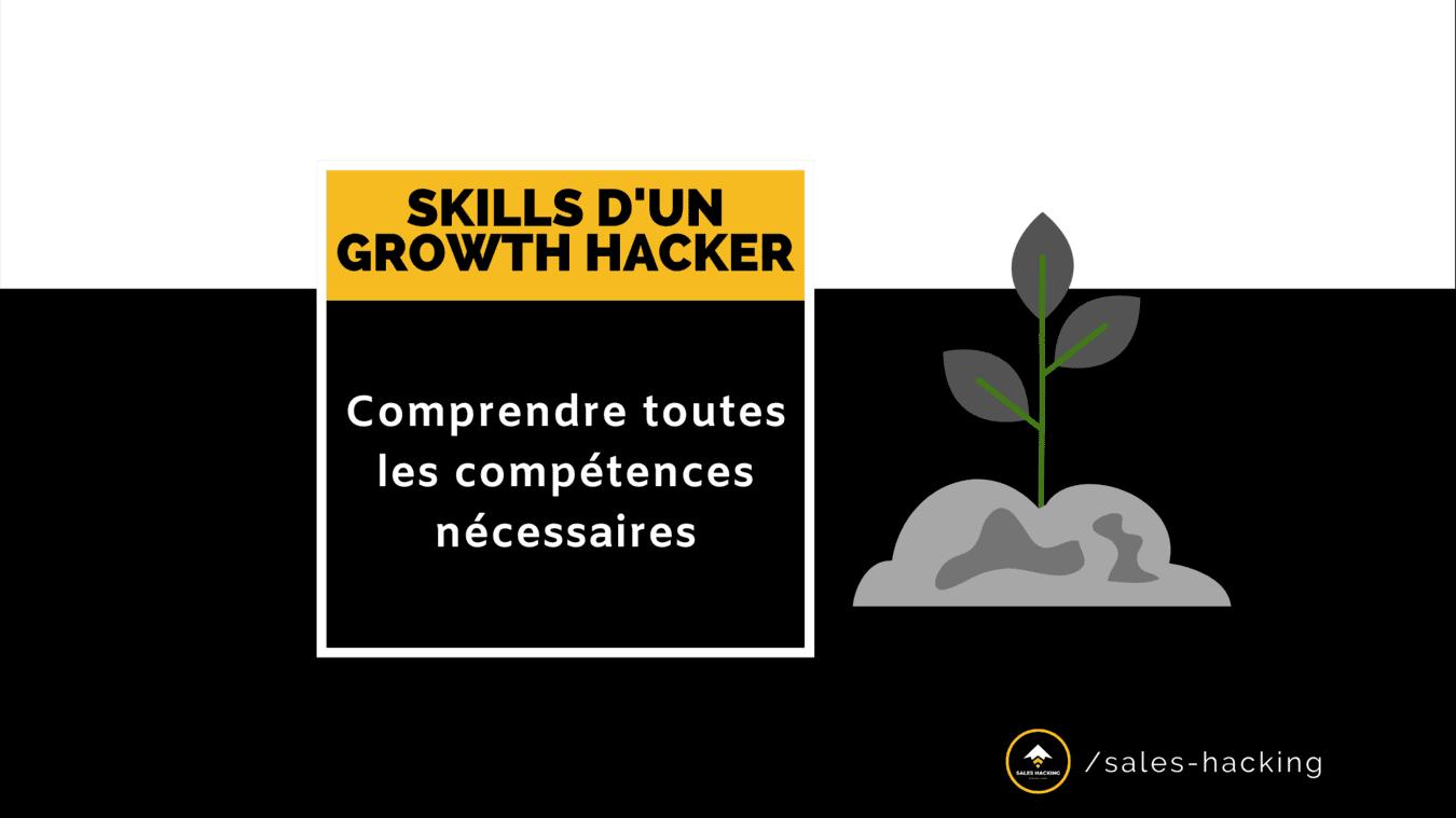 Quelles sont les Compétences des GROWTH HACKERS ? 🍳