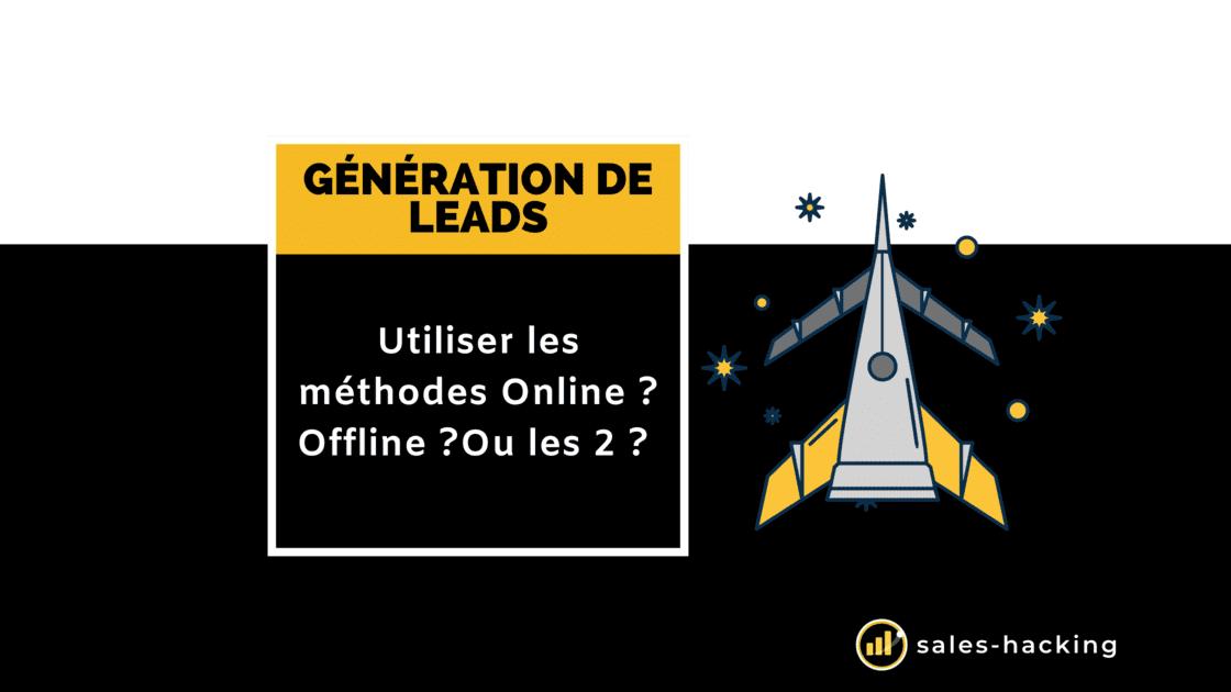 Génération de Leads Online et Offline