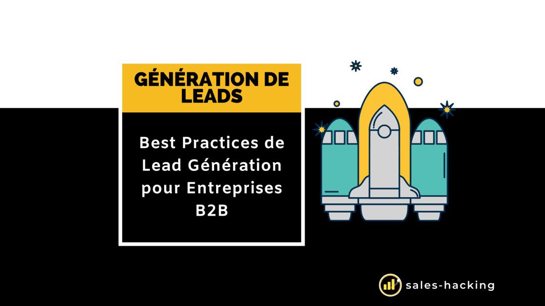 Meilleures pratiques de Génération de Lead B2B