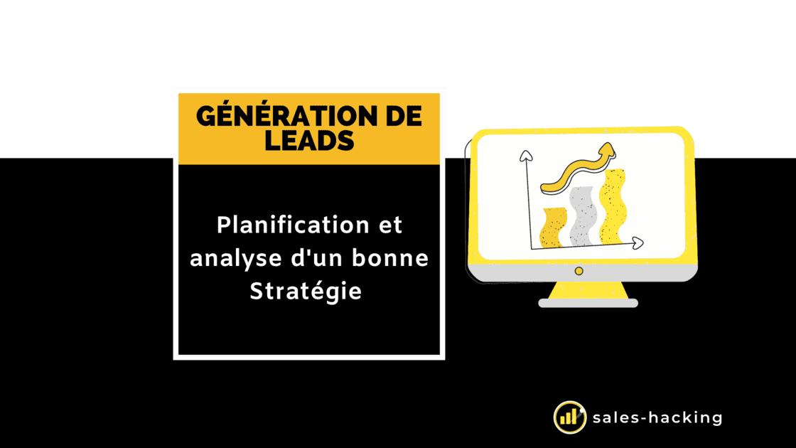 Planification et analyse de Génération de Leads