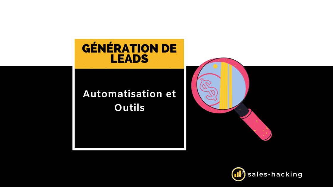 Outils et Automatisation de Génération de Leads