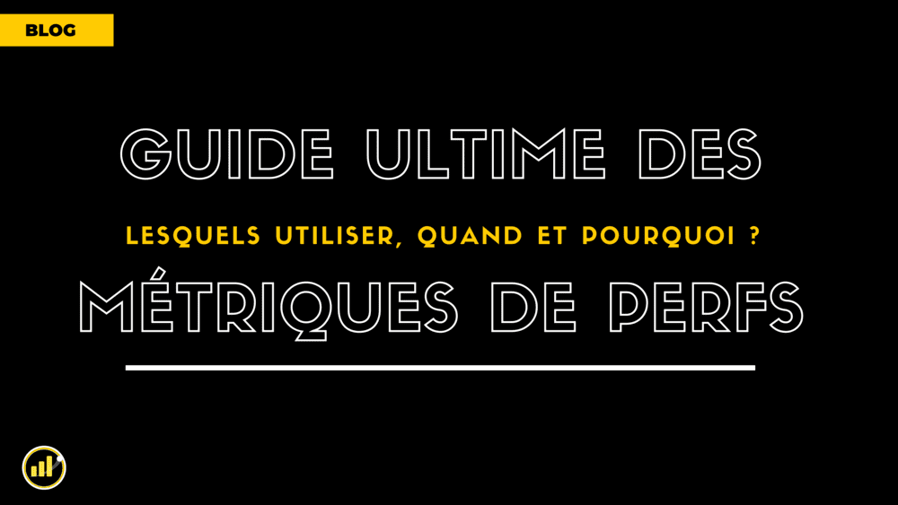 Guide Ultime des Indicateurs clés de performance à mesurer