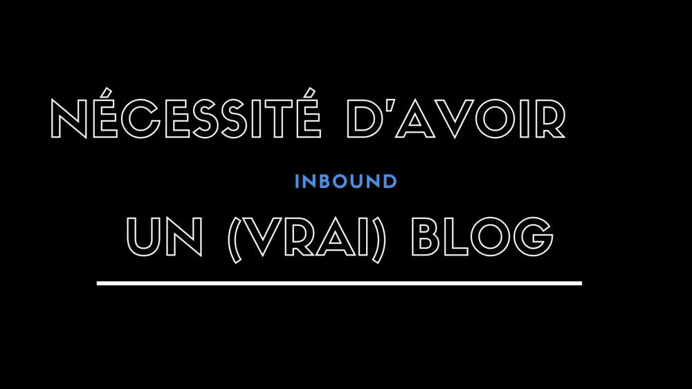 Pourquoi chaque entreprise devrait avoir un blog