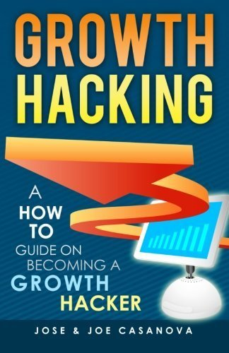A How To Guide On Becoming A Growth Hacker