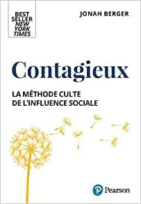Contagieux. Les 6 principes de l'influence sociale