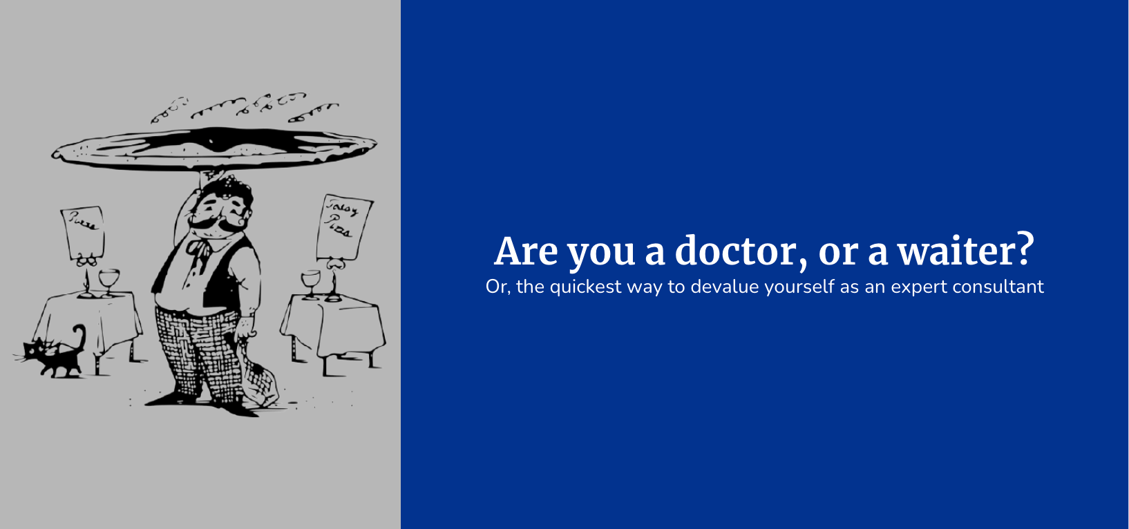 (Image - side by side of an illustration of a waiter next to text over a blue block) - Are you a doctor or waiter?