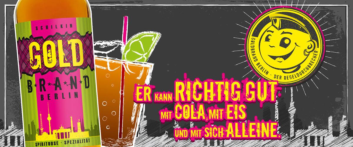 Goldbrand Berlin Banner mit Flasche, Glas und Spruch
