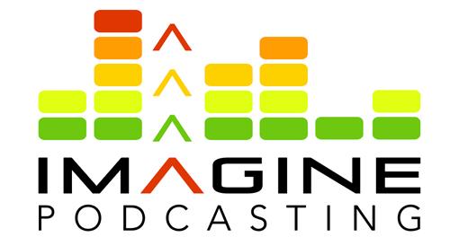 Imagine Podcasting