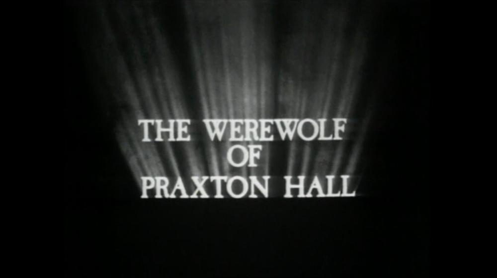 The Werewolf of Praxton Hall