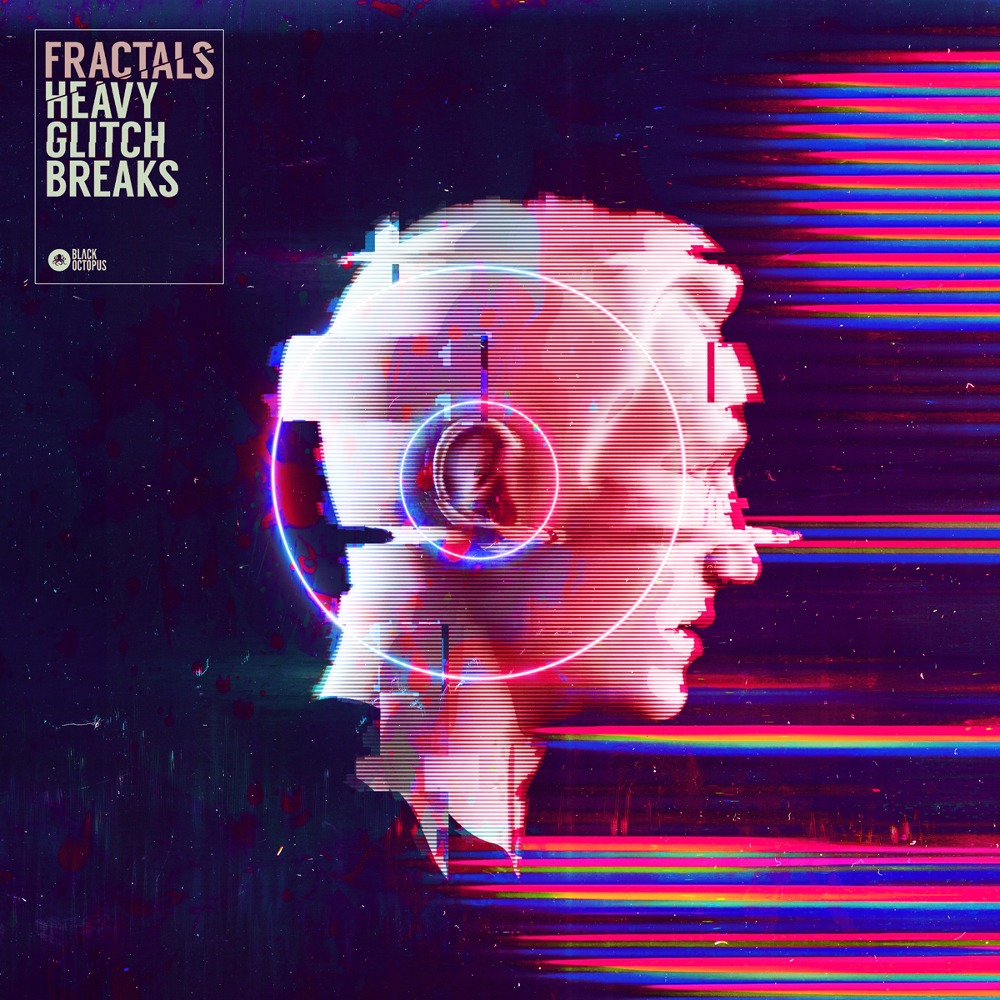 Fractals Heavy Glitch Breaks by Colin C.