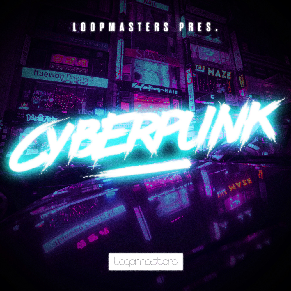 Loopmasters Present: Cyberpunk by Colin C.