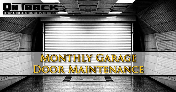 Monthly Garage Door Maintenance Phoenix AZ