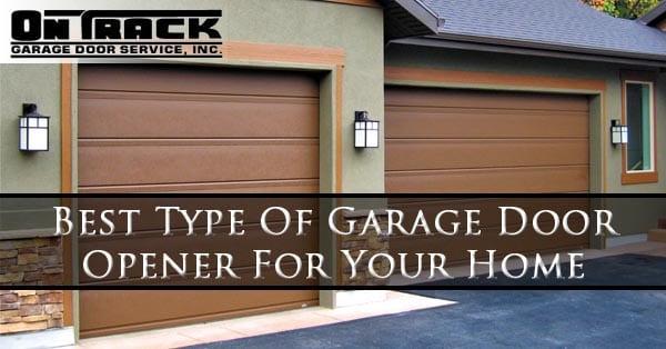 best-type-of-garage-door-opener-for-your-home-mesa-az