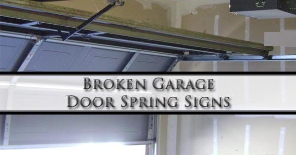 broken-garage-door-spring-signs
