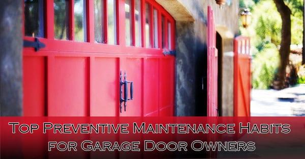 Top Preventive Maintenance Habits for Garage Door Owners Phoenix AZ