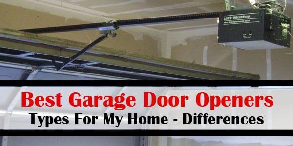 best garage door opener for my home differences