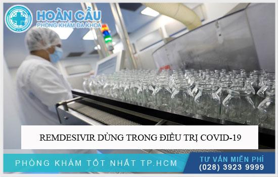 Remdesivir dùng trong điều trị Covid-19