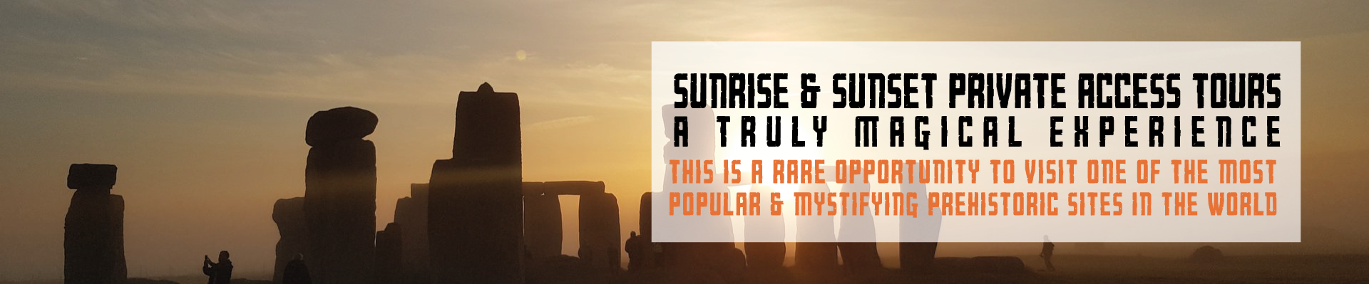 Stonehenge Sunrise and Sunset Private Access Inner Circle Tours