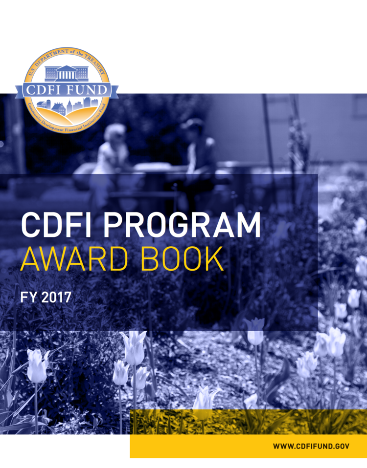 Click here to browse the  CDFI Program Award Book  and meet the other award recipients.
