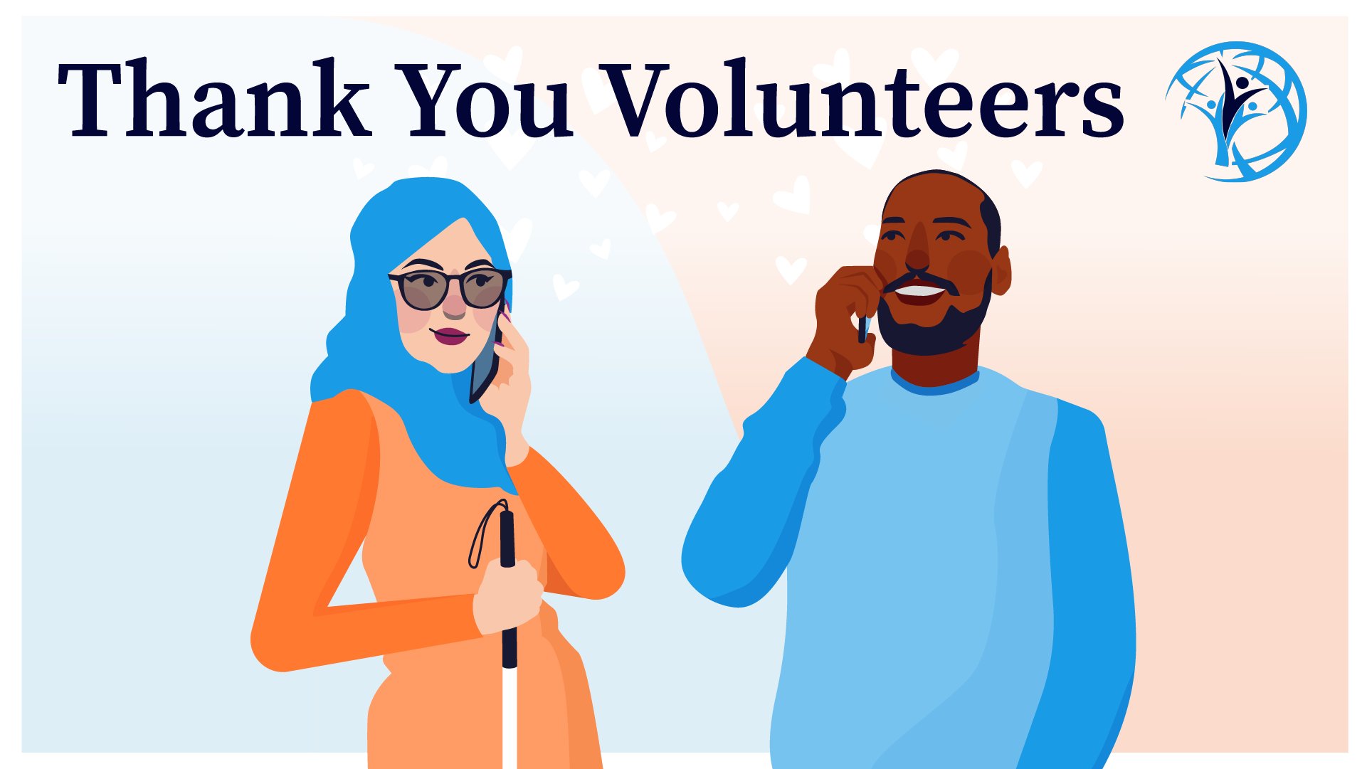 Image is a Thank You message to the volunteers where Volunteer and VIP are chatting over phone