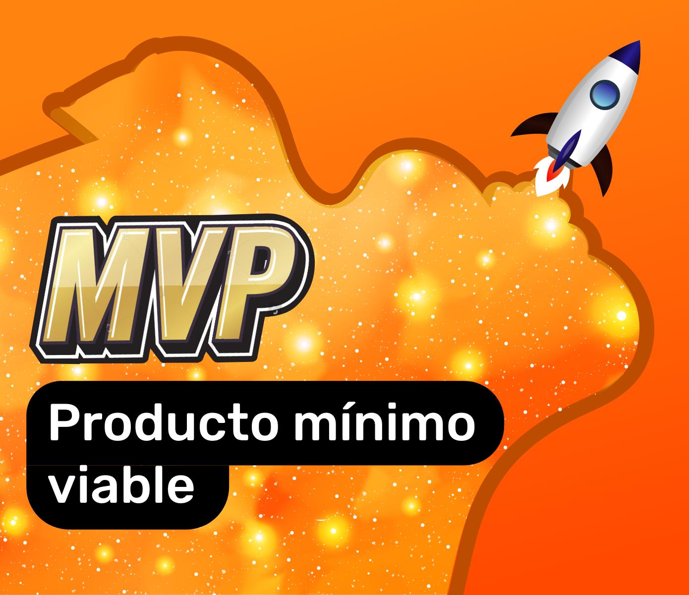 Introducción a  losproductos mínimos ¿Qué es un MVP?