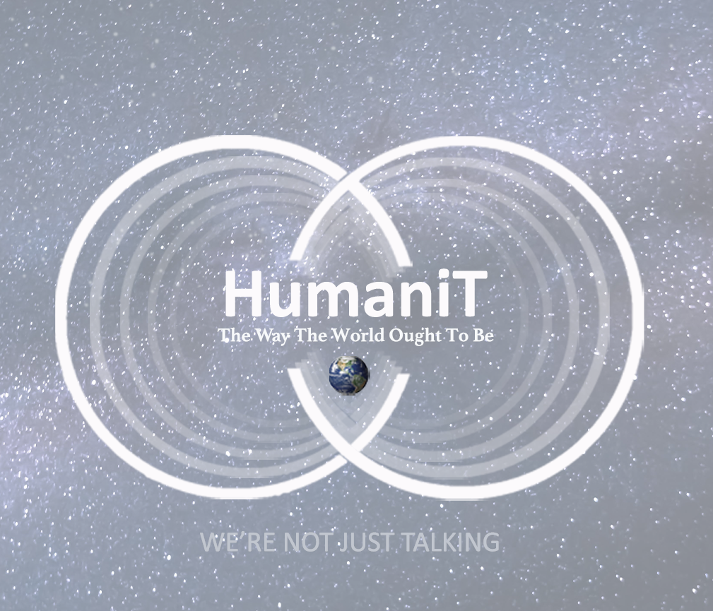 HumaniT The Way The World Ought To Be