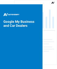 Google My Business and Car Dealers