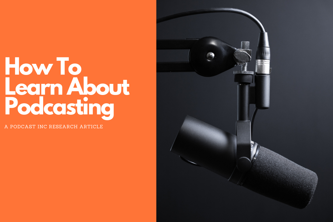 How to learn about podcasting