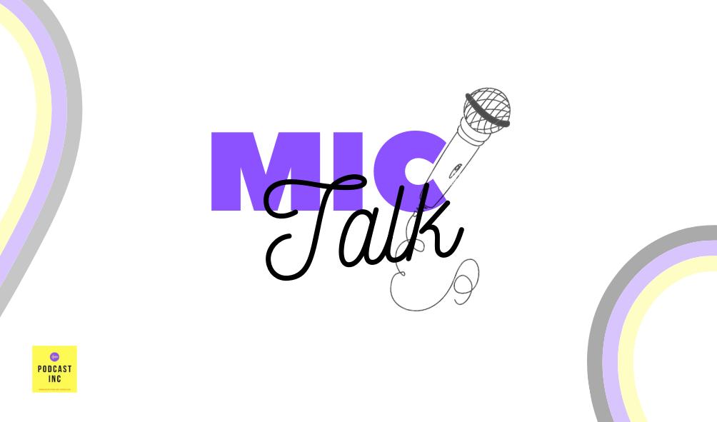 Mic & Talk
