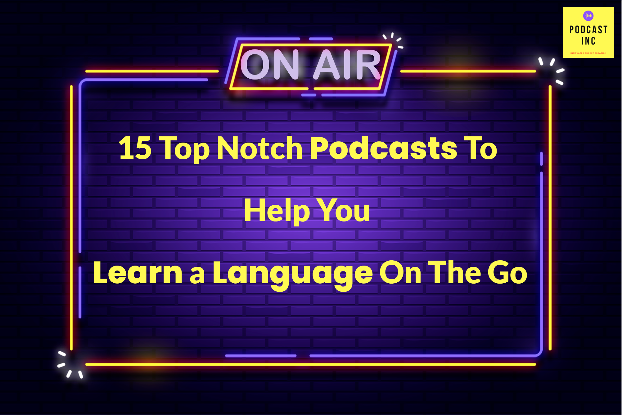15 Top Notch Podcasts To Help You Learn A Language On The Go