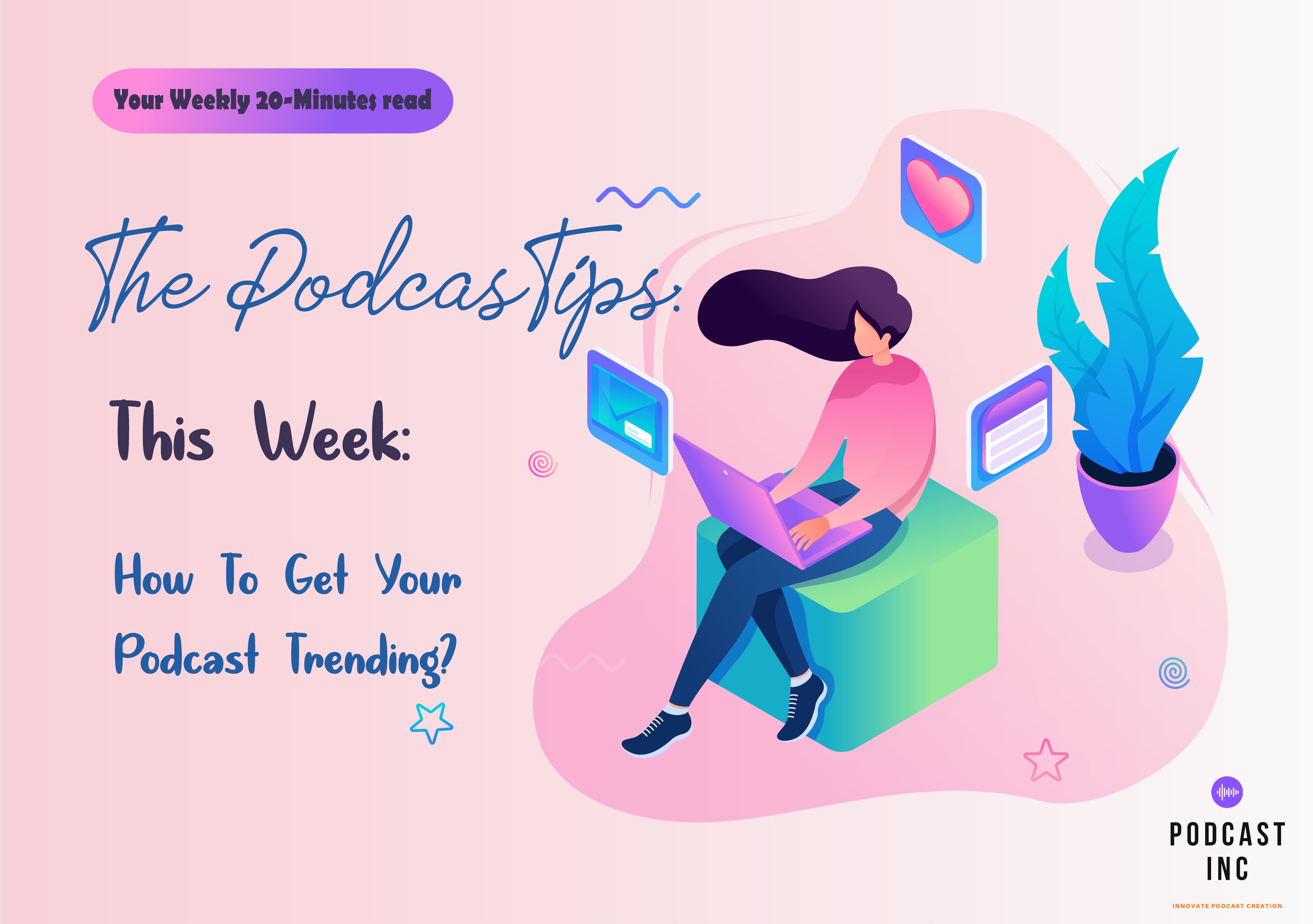 How To Get Your Podcast Trending