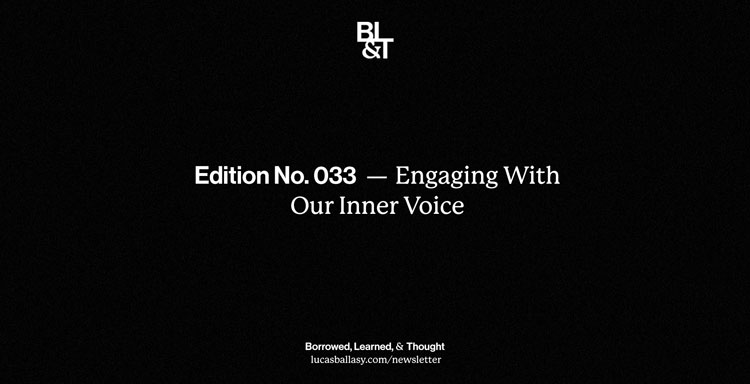 BL&T No. 033: Engaging With Our Inner Voice